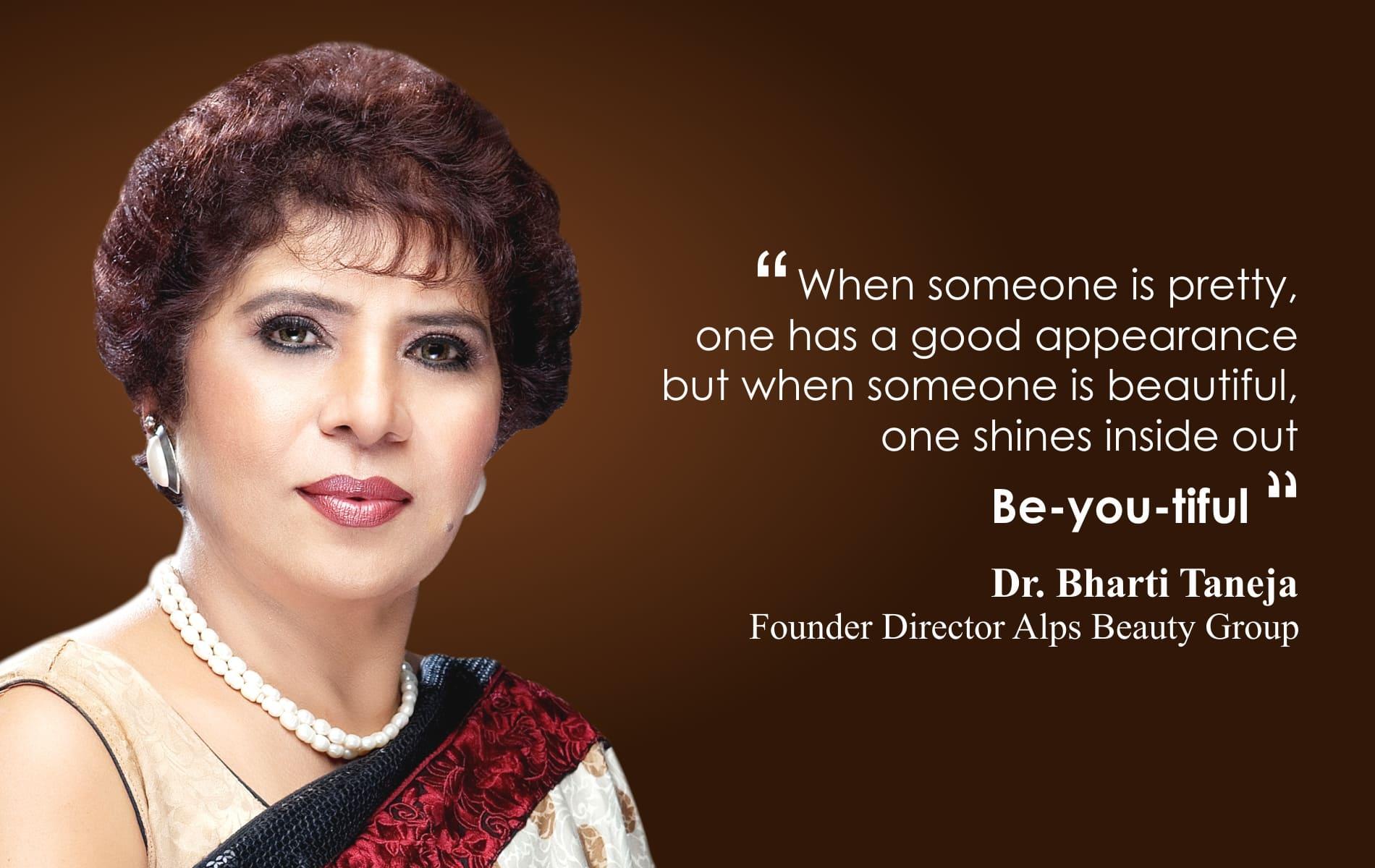 Dr  Bharti Taneja's Alps Beauty Group - Beauty Clinic, Makeup Academy